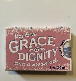 Soap - You Have Grace, Dignity And A Nice Ass
