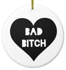 One Strange Bird Ornament - Bad Bitch