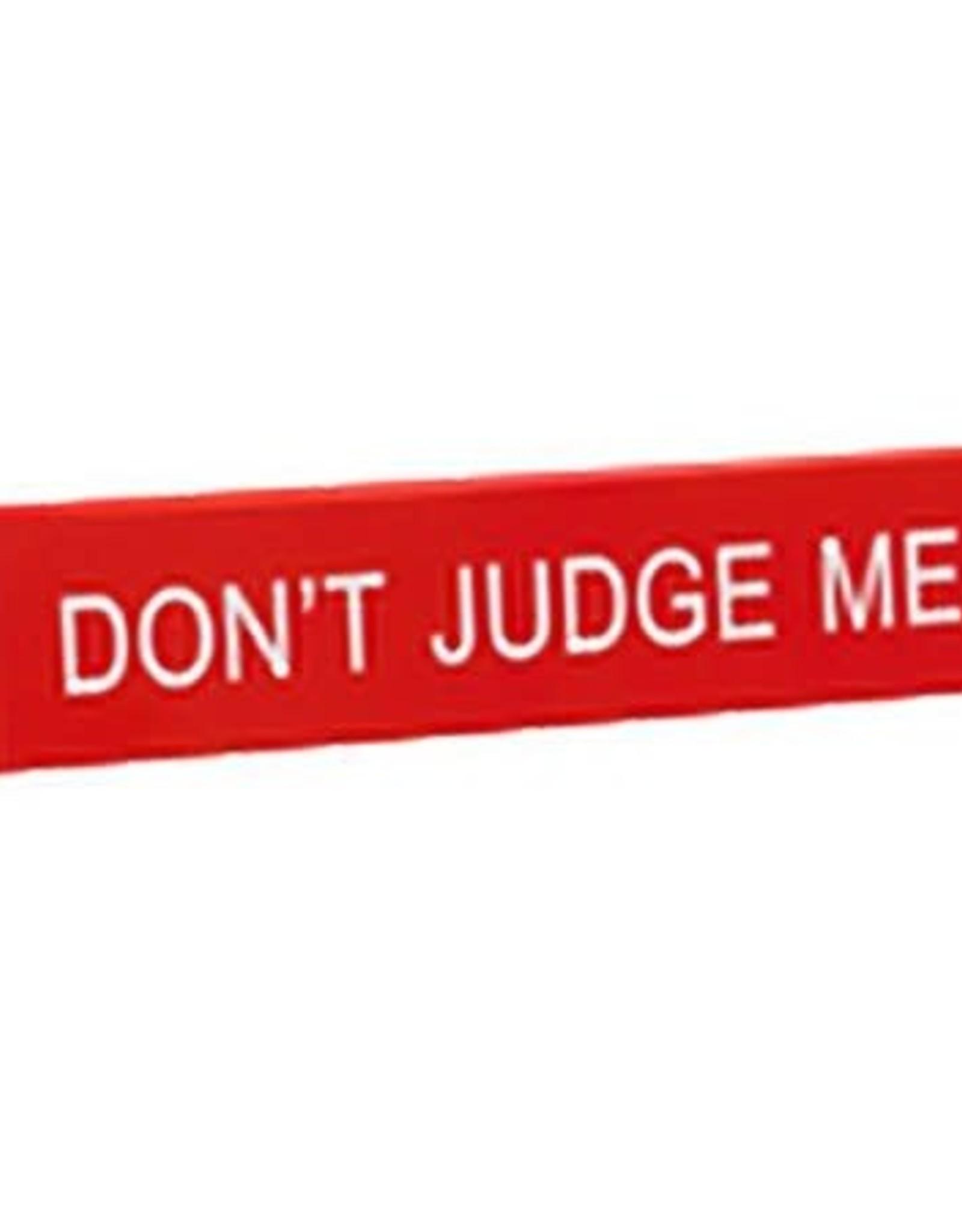 Sign (Desk) - Don't Judge Me
