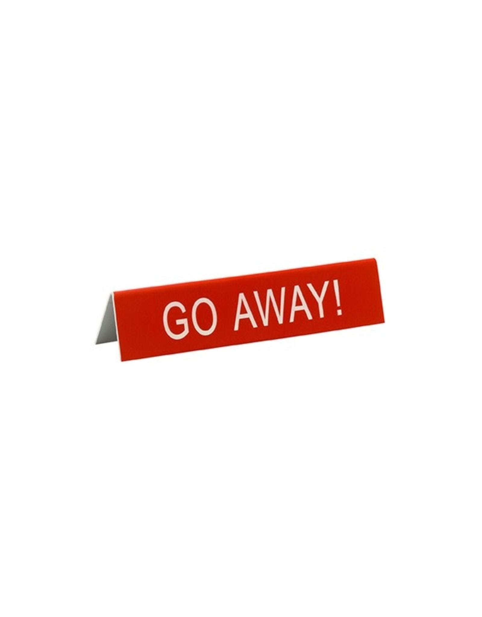 Sign (Desk) - Go Away