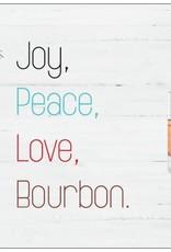 Card (Holiday) - Peace Joy And Bourbon