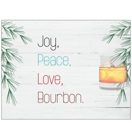 Card (Holiday)(10 Pack) - Peace Joy And Bourbon