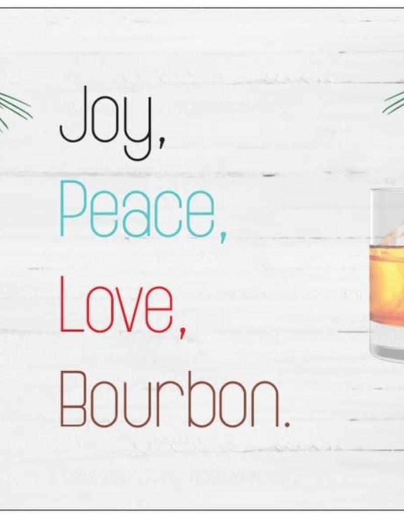 Holiday Card - Peace Joy And Bourbon