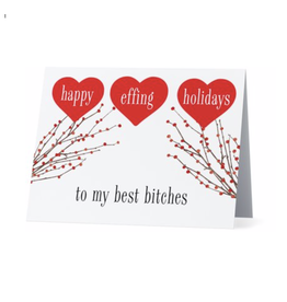 Card (Holiday)(10 Pack) - Happy Effing Holidays To My Best Bitches