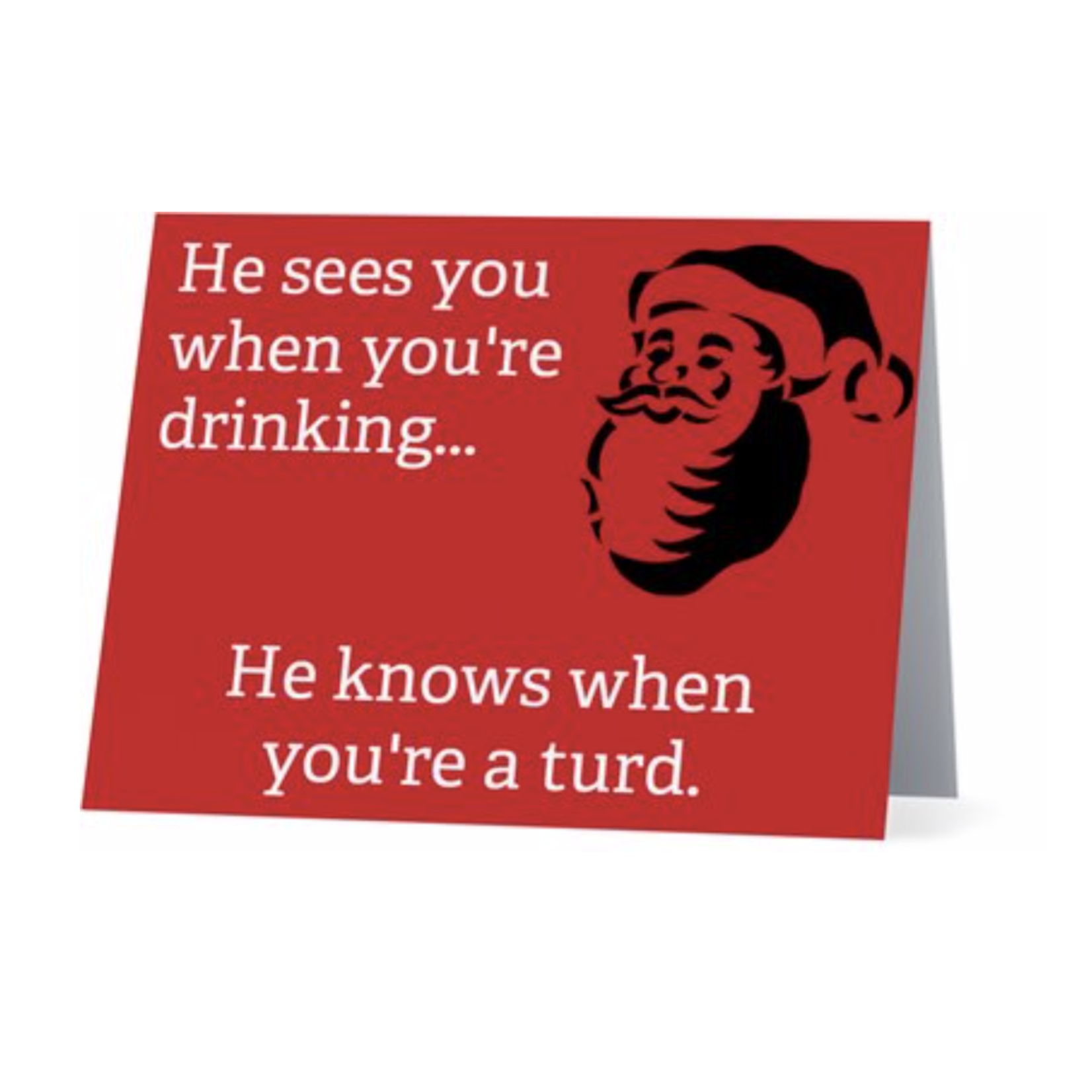 Bad Annie's Card (Holiday) - He Knows When You're A Turd