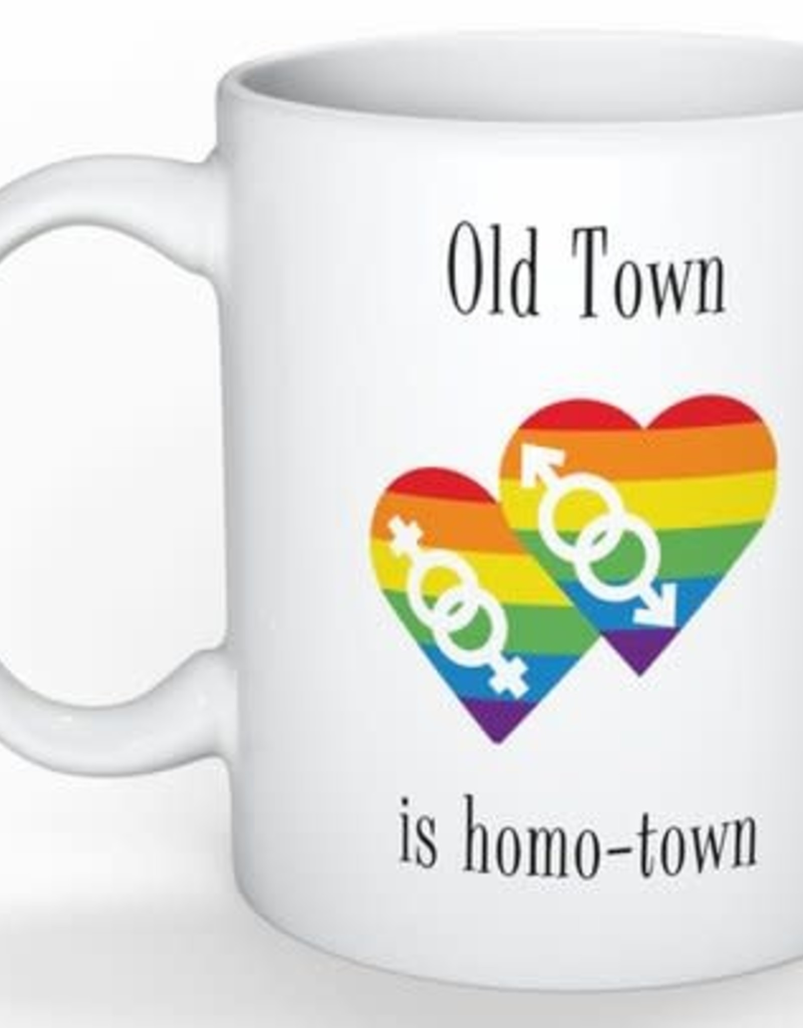 Mug - Old Town Is Homotown