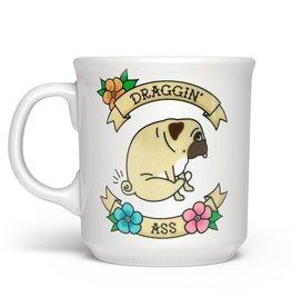 Mug - Draggin Ass (Pug)