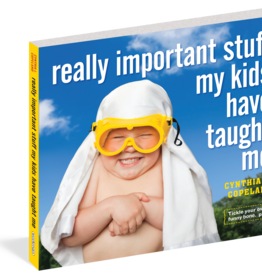 Book - Really Important Stuff My Kids Taught Me