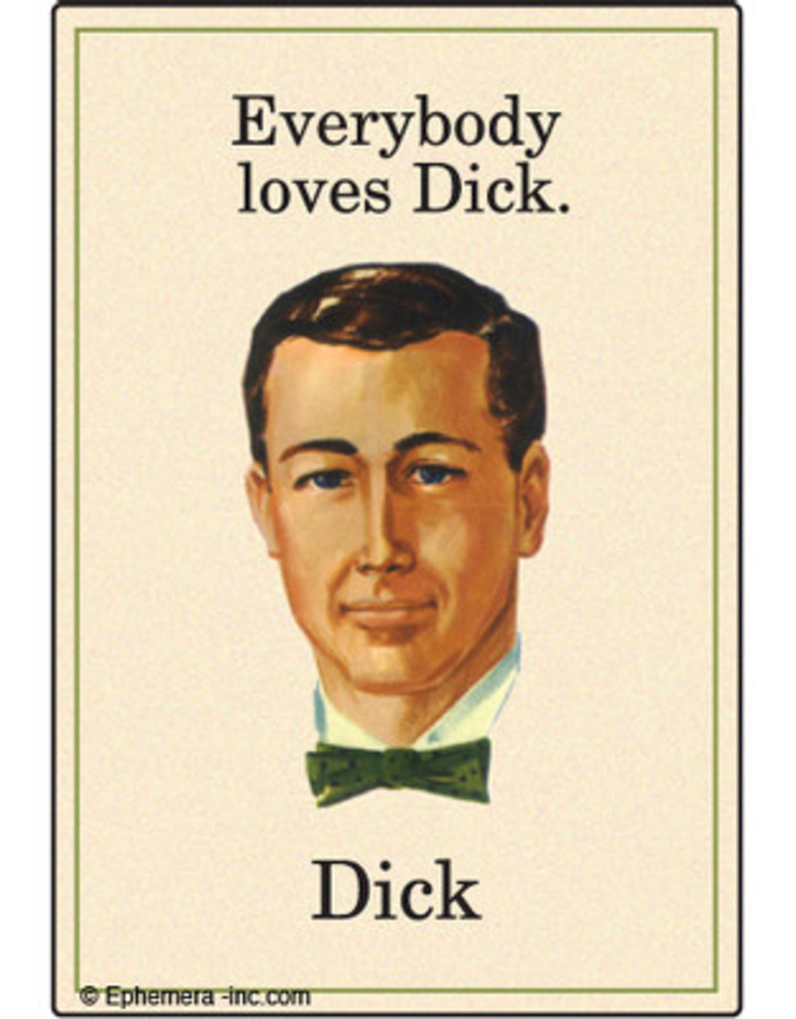 Magnet - Everybody Loves Dick