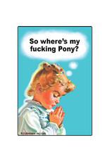 Magnet - So Where's My Fucking Pony