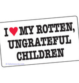 Sticker - I Heart My Rotten, Ungrateful Children