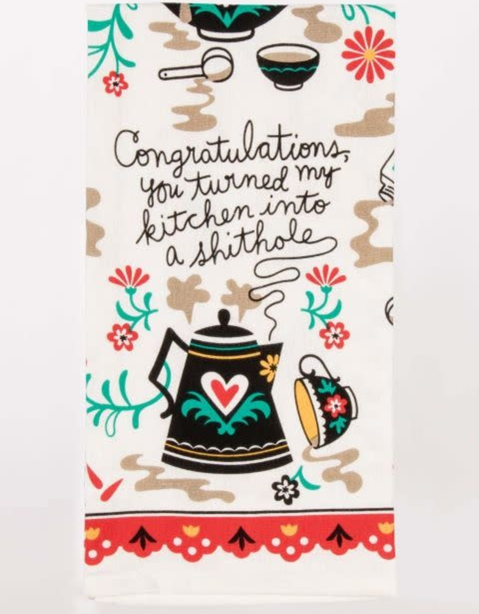 Dish Towel (Premium) - Congratulations, You Turned My Kitchen Into A Shithole