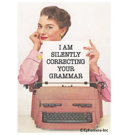Magnet - I Am Silently Correcting Your Grammar