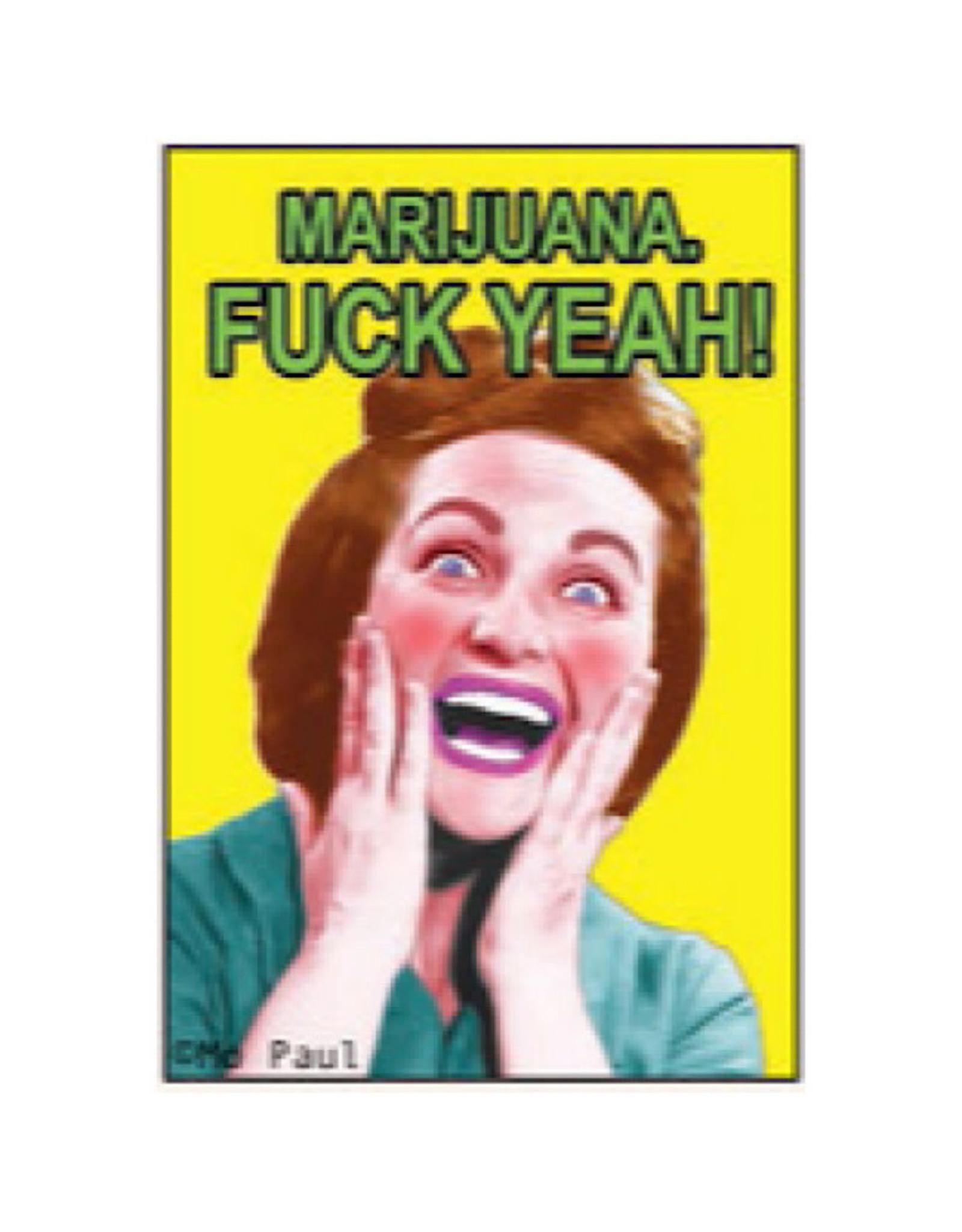 Magnet - Marijuana Fuck Yeah