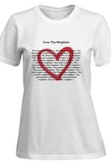T-Shirt - Love Thy Neighbor