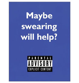 Card #103 (New) - Maybe Swearing Will Help