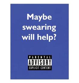 Card #103 - Maybe Swearing Will Help