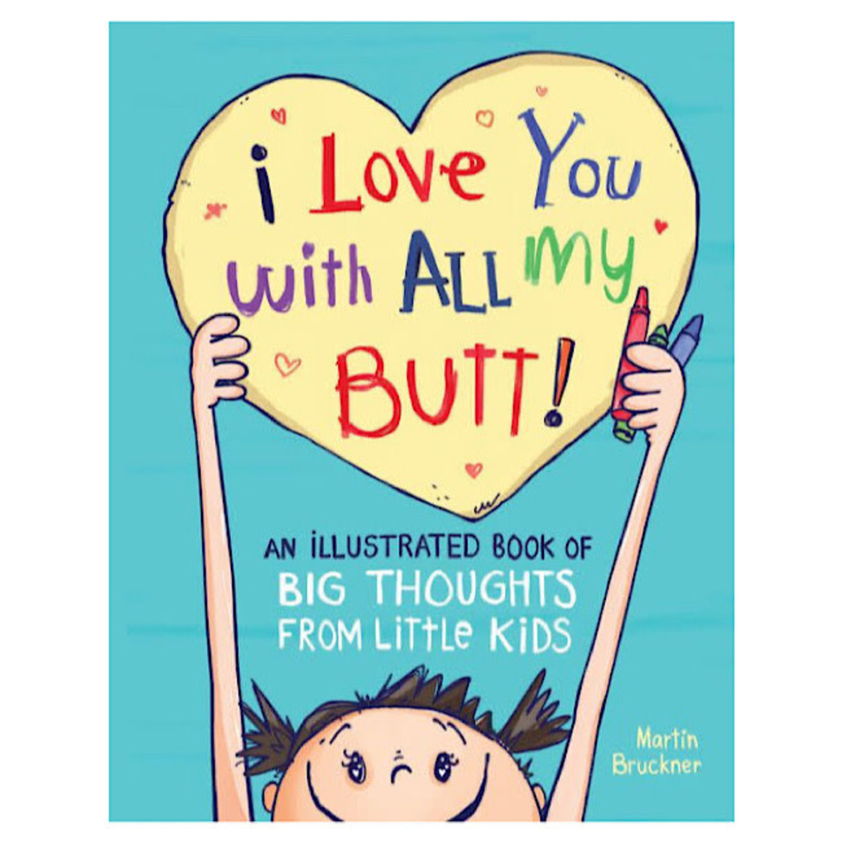 Book - I Love You With All My Butt