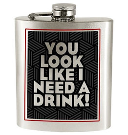 Spoontiques Flask - You Look Like I Need A Drink