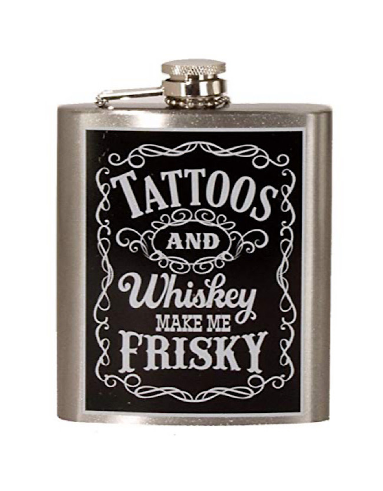 Flask - Tattoos And Whiskey Make Me Frisky