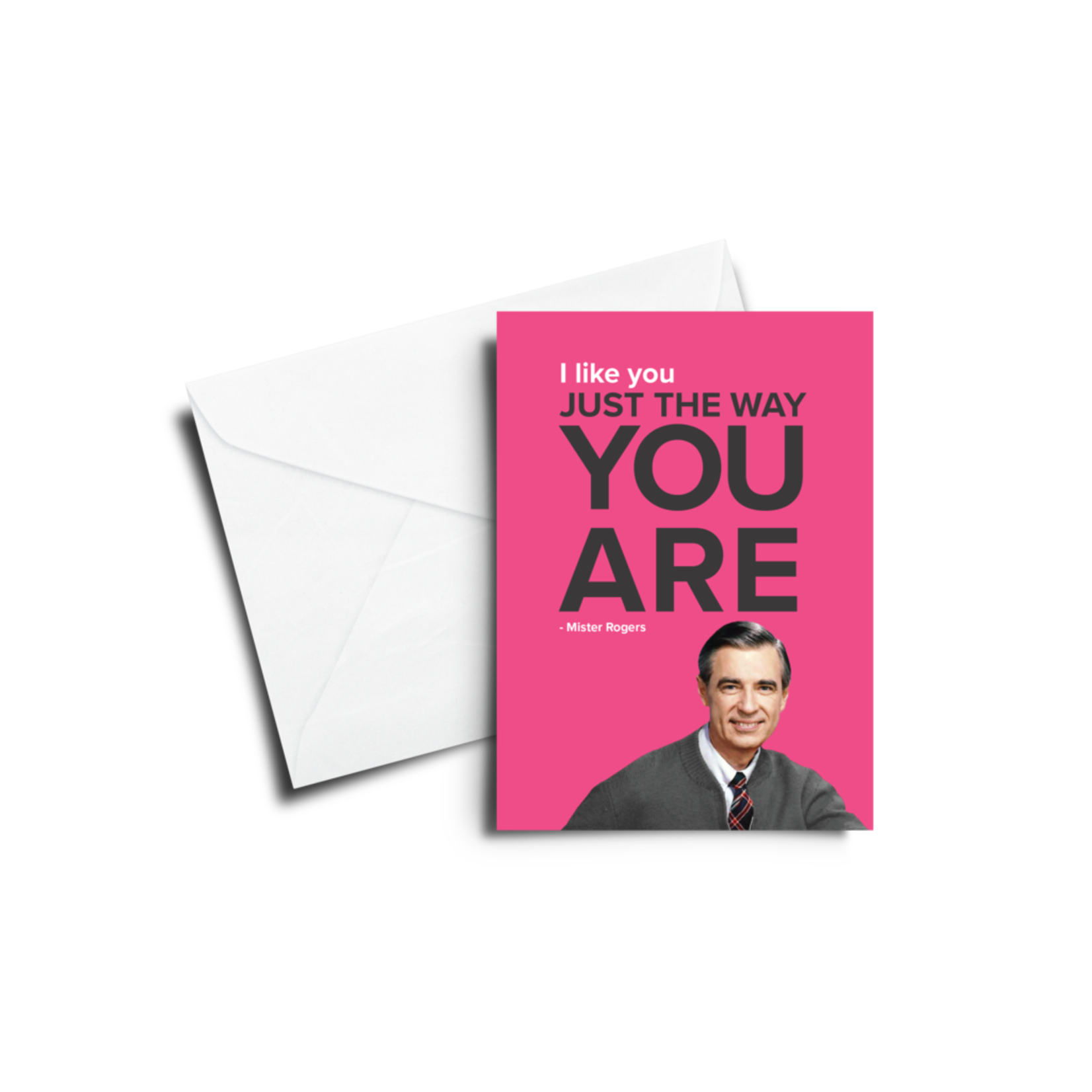Card - I Like You The Way You Are - Mister Rogers