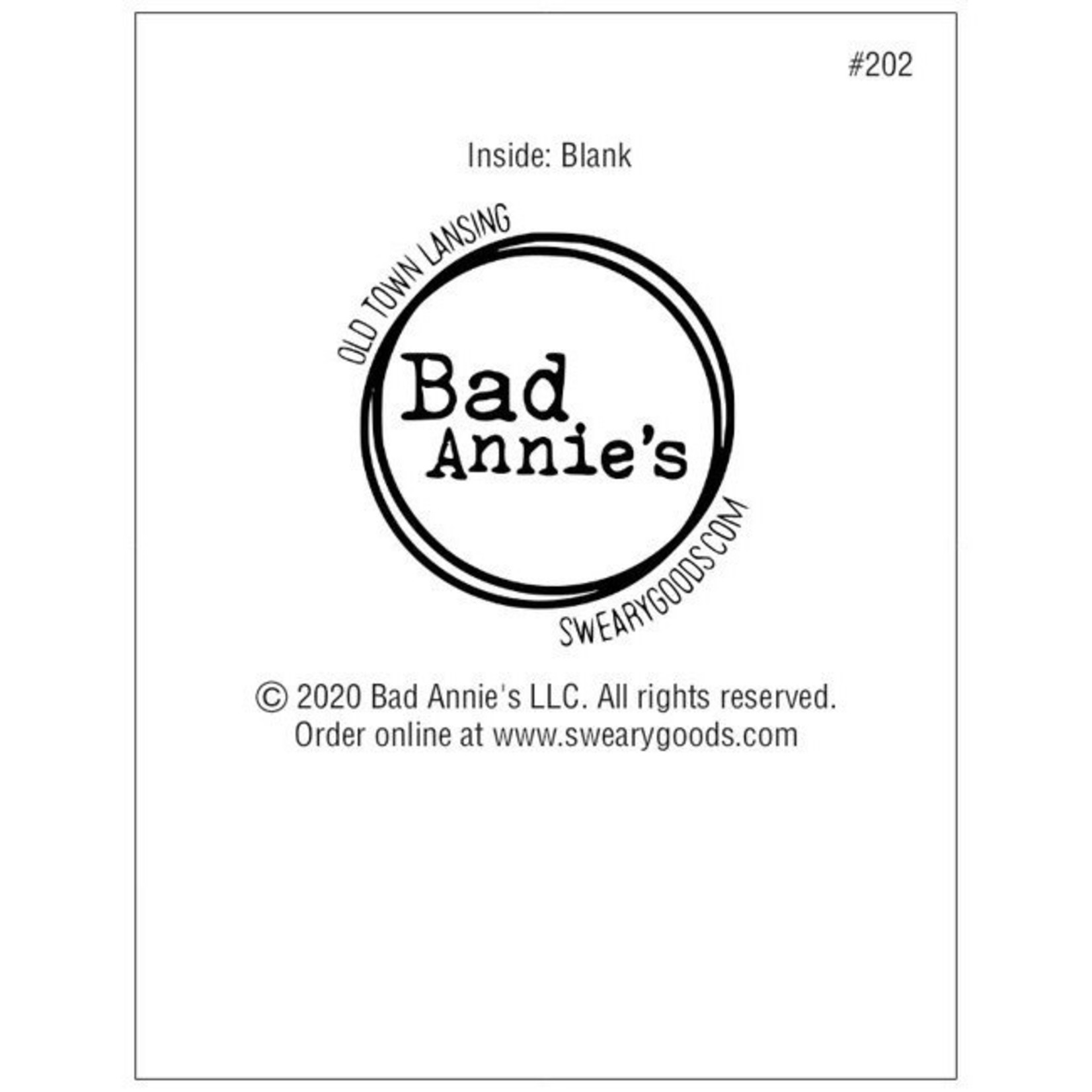 Bad Annie's Card #202 - I Feel Bad For People Who Aren't Friends With Us