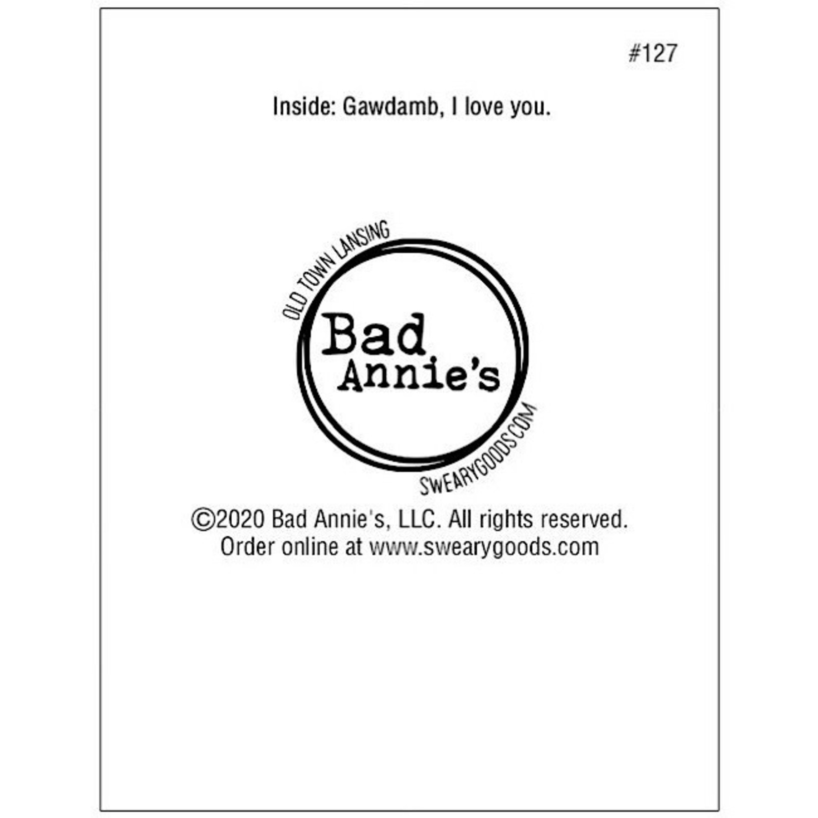Bad Annie's Card #127 - You Are The Baddest Bitch I Have Ever Known