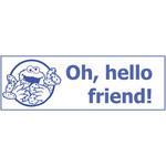 Bad Annie's Stamp - Oh Hello Friend