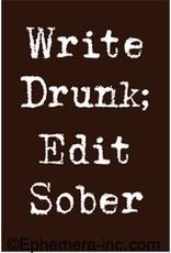 Magnet - Write Drunk, Edit Sober