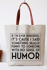Bag (Tote) - If I'm Ever Murdered