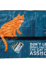 Zip Pouch - Don't Leave Drinks Unattended, The Cat Is An Asshole