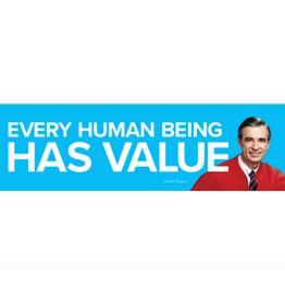 Papersalt Sticker - Every Human Has Value - Mister Rogers