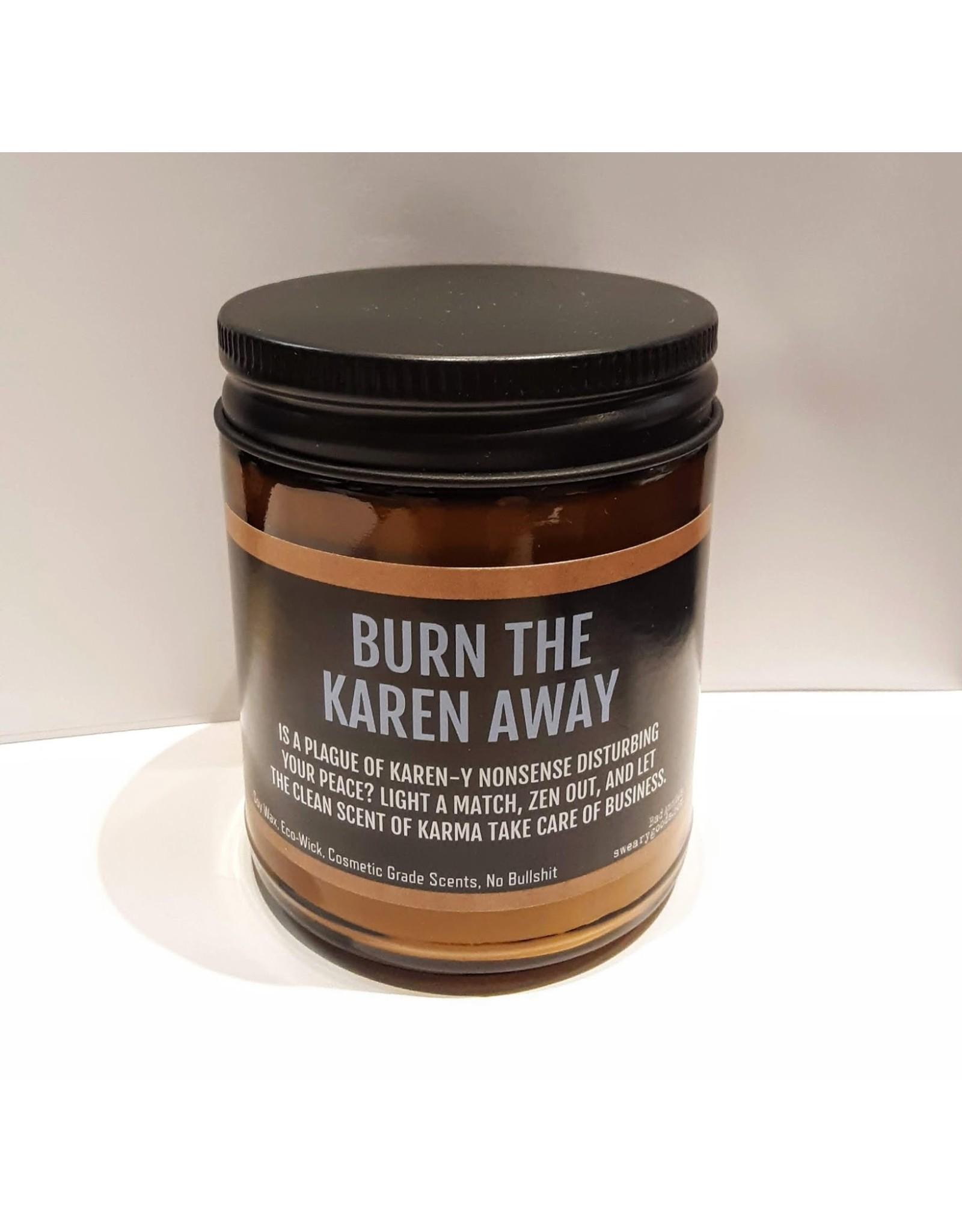 Candle - Burn The Karen Away