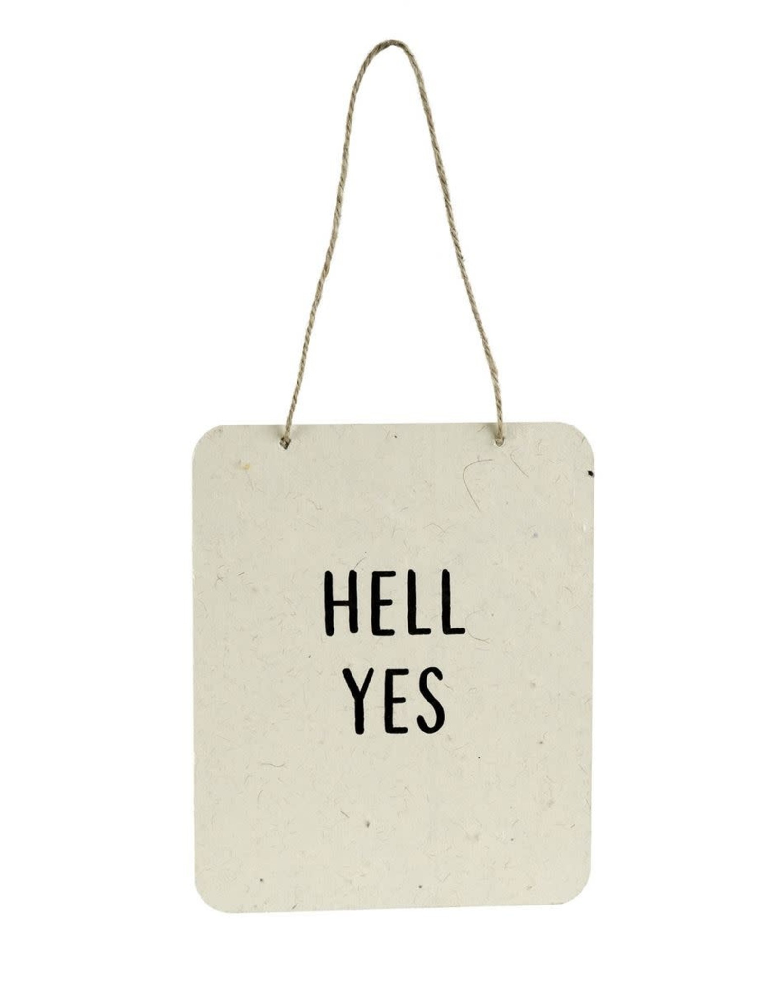 Indaba Sign (Wall) - Hell Yes
