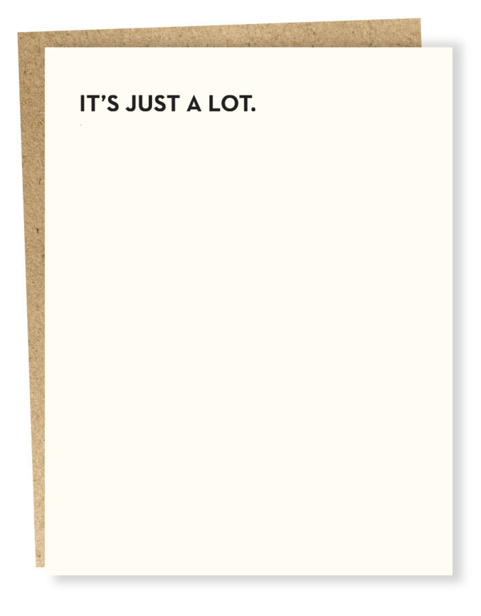 Card - It's Just A Lot