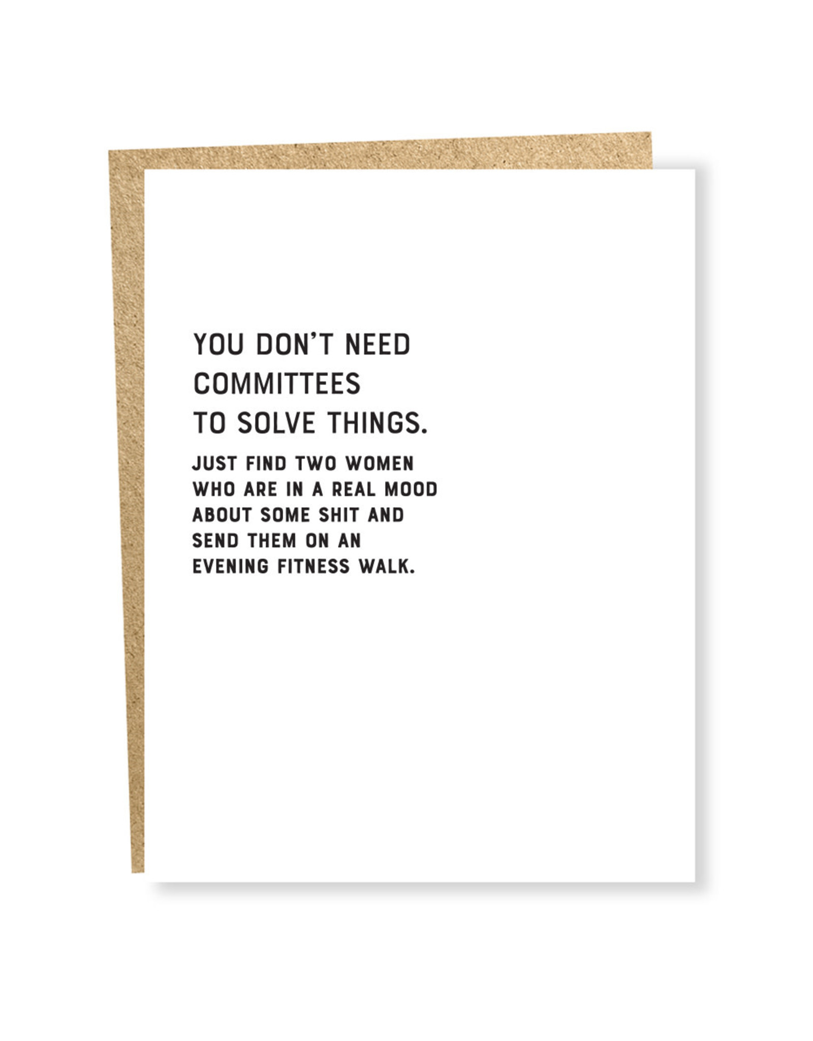 Card - You Don't Need Committees To Solve Things