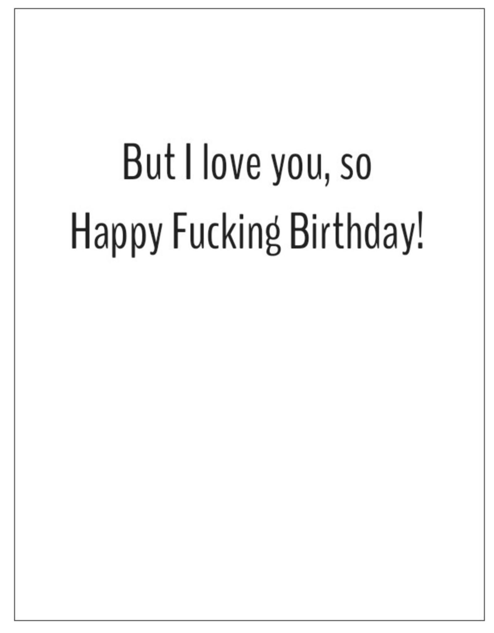 Card #206 - I Usually Have No Fucks Left To Give. Happy Birthday