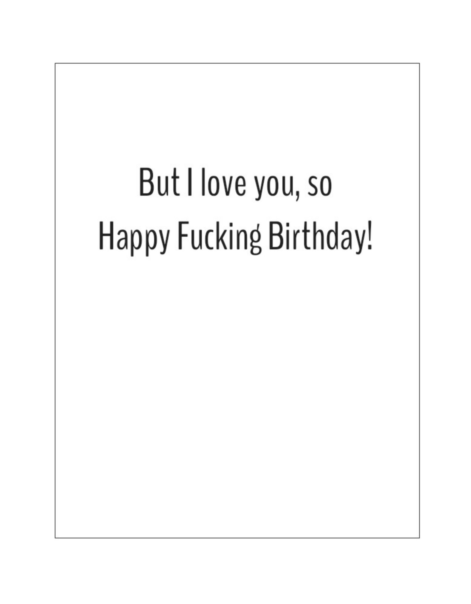 Card #206 - I Usually Have No Fucks Left To Give. Happy Birthday