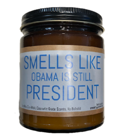 Candle - Smells Like Obama Is Still President