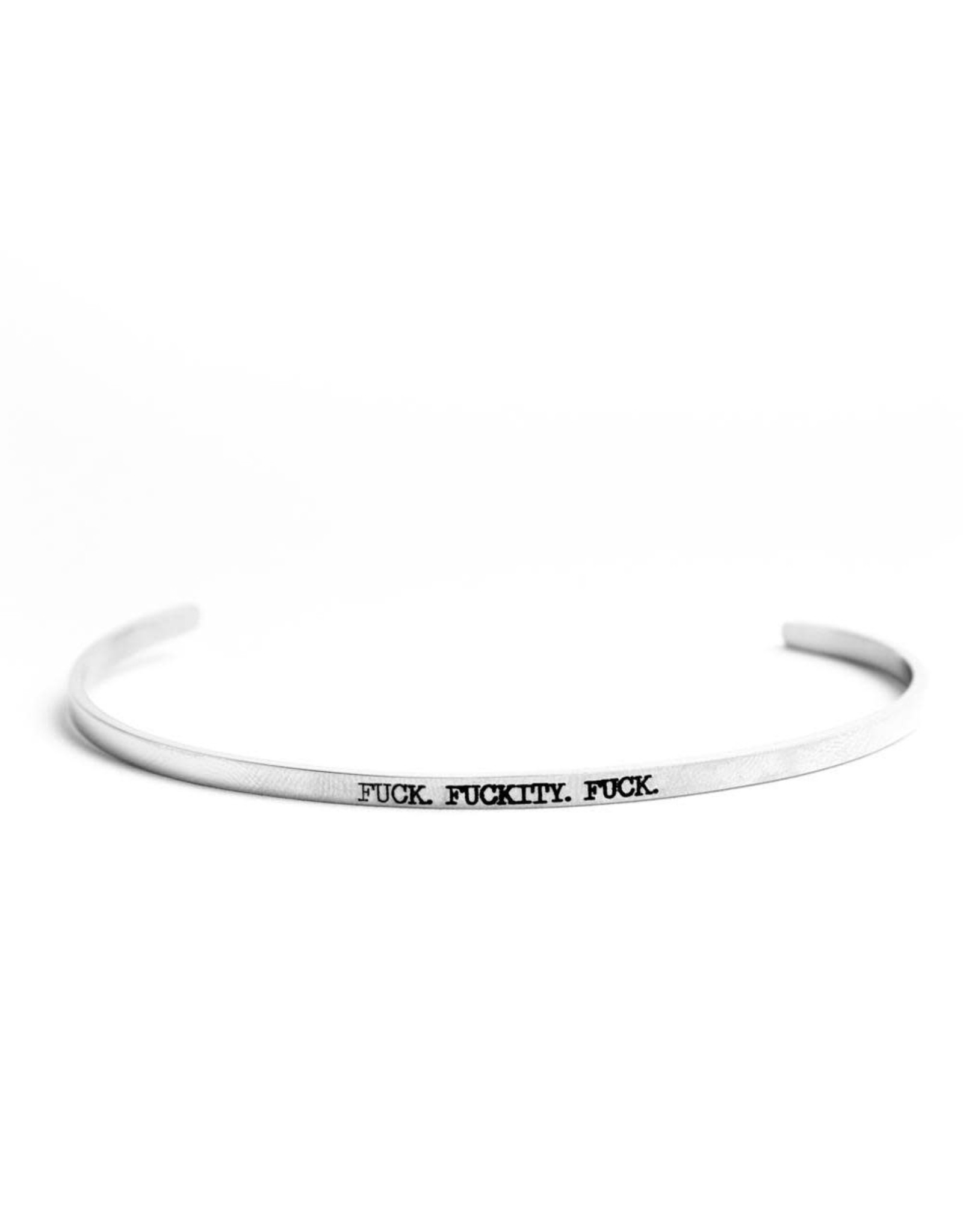 Bracelet - Fuck Fuckity Fuck (Silver)