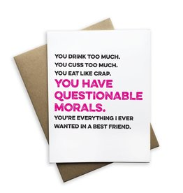 Tiramisu Paperie Card - You Have Questionable Morals