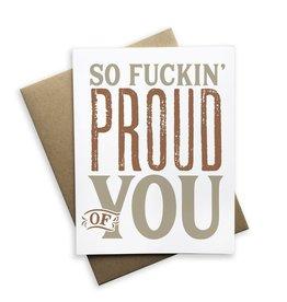 Tiramisu Paperie Card - So Fuckin Proud Of You
