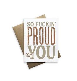 Card - So Fuckin Proud Of You