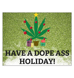 Card (Holiday) - Have A Dope Ass Holiday