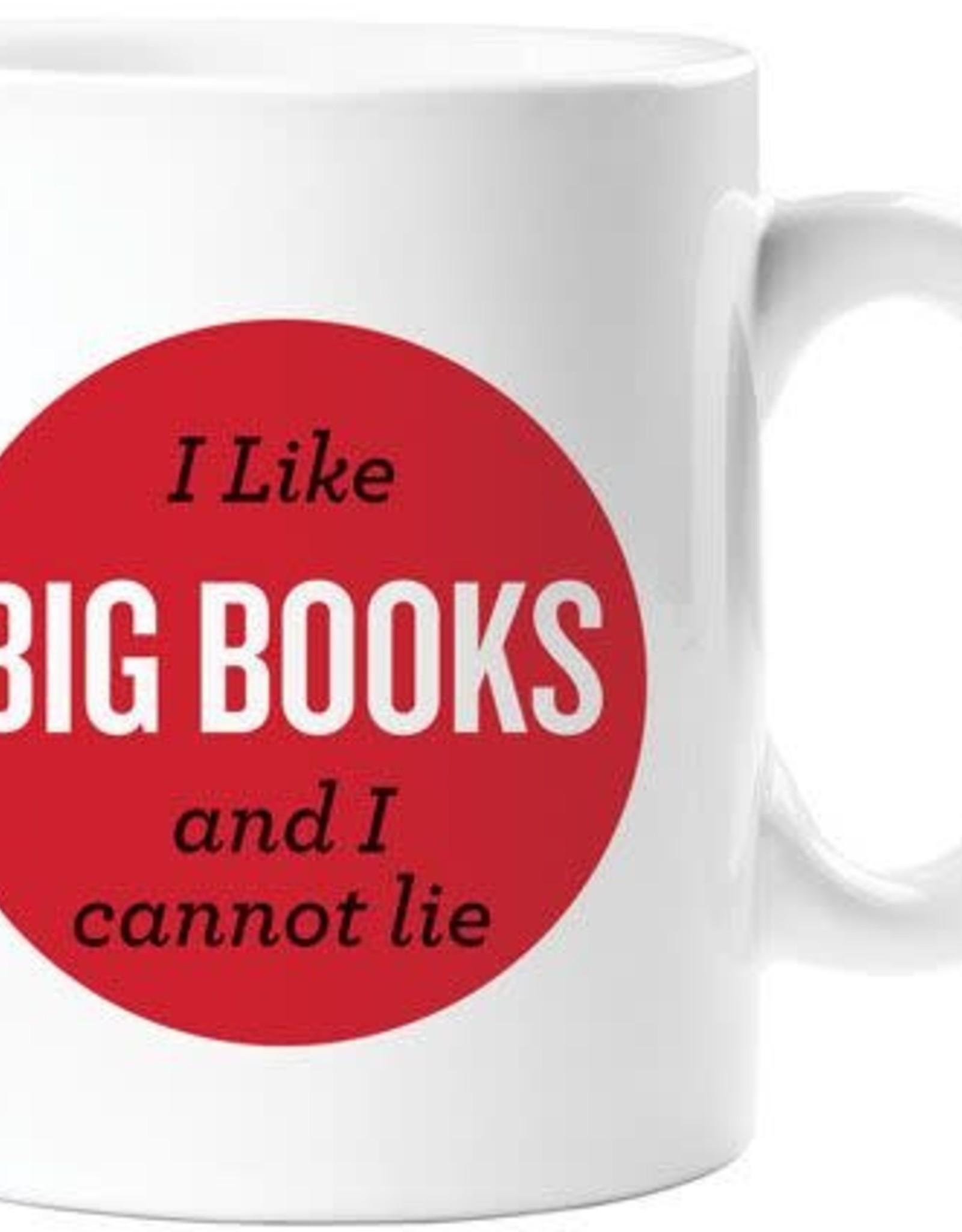 Mug - I Like Big Books And I Cannot Lie