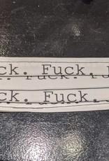 Mask - Fuck. Fuck. Fuck.