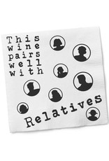 Napkins - This Wine Pairs Well With RELATIVES