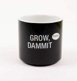 Planter - Grow Dammit