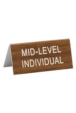 Sign (Desk) - Mid-Level Individual