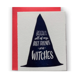 Ladyfingers Letterpress Card - Best Friends Are Witches